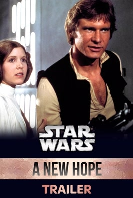 Star Wars: Episode IV - A New Hope (Trailer)