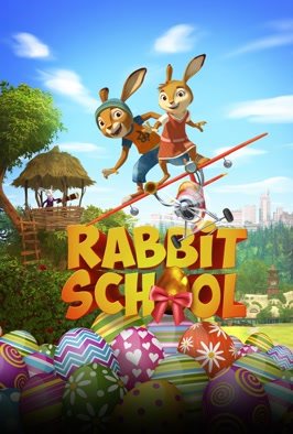 Rabbit School: Guardians of the Golden Egg