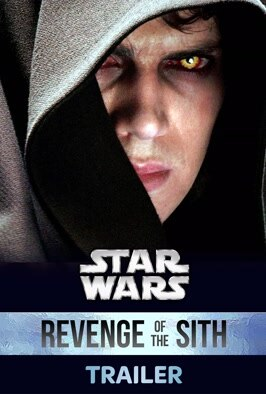 Star Wars: Episode III - Revenge of The Sith (Trailer)