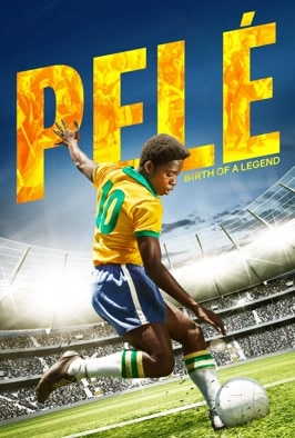Pele: Birth Of A Legend (2016)