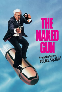 Naked Gun: From the Files of Police Squad!