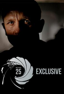 Bond 25: Exclusive