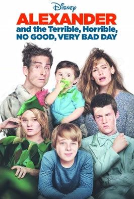 Alexander And The Terrible Horrible, No Good, Very Bad Day: Chaos ensues when a family find themselves having the worst day ever! Family comedy starring Steve Carell and Jennifer Garner