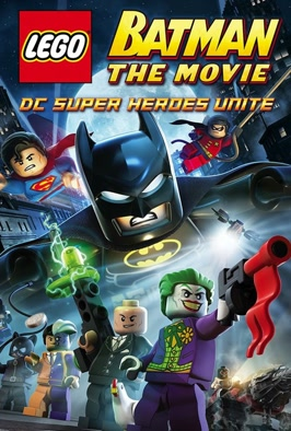 Lego Batman The Movie DC Super Heroes Unite: Batman and Superman join forces with the rest of the Justice League to stop Lex Luthor and the Joker from bringing down Gotham