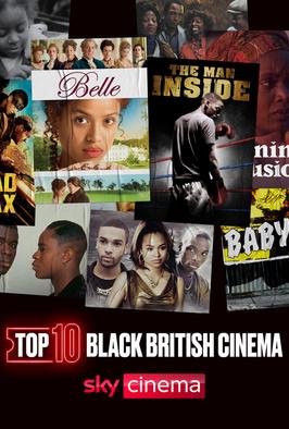 Black British Cinema: The Top... - Black British Cinema: The Top Ten Show (S2020 E41)