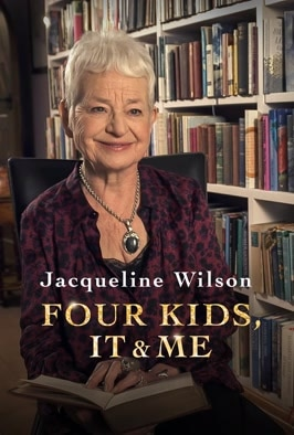 Jacqueline Wilson: Four Kids Kids, It and Me