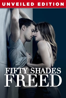 Fifty Shades Freed: Unveiled Edition: Jamie Dornan and Dakota Johnson return as kinky business mogul Christian Grey and paramour Ana