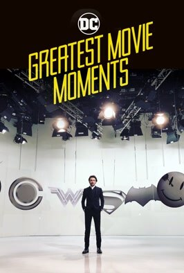 DC's Greatest Movie Moments