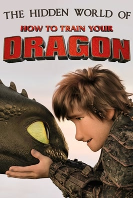 The Hidden World of How To Train Your Dragon