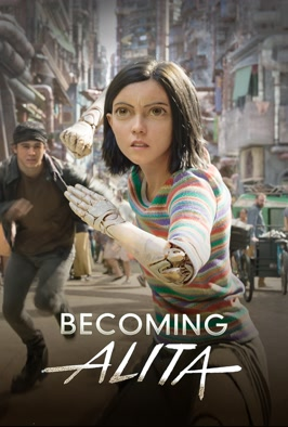 Alita: Battle Angel- Becoming