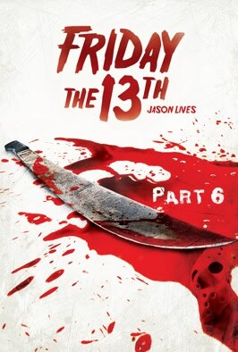 Friday The 13th Part VI: Jason Lives: Jolted back to life, the supernatural psycho slashes his way through more unhappy campers