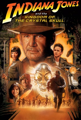 Indiana Jones And The Kingdom Of The Crystal Skull: Harrison Ford races Russian villain Cate Blanchett to find the legendary lost city of El Dorado