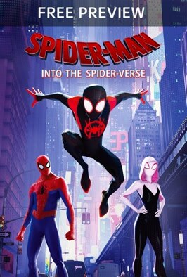 Free Preview Spider-Man: Into The Spider-Verse: Free preview of the eye-catching superhero animation introducing Brooklyn teen Miles Morales and the limitless possibilities of the Spider-Verse