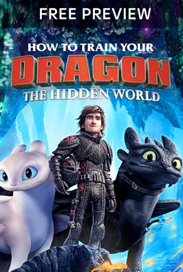 Free Preview How To Train Your Your Dragon: The Hidden World: Third instalment in the animated series following Hiccup as he searches for a dragon utopia (2019)