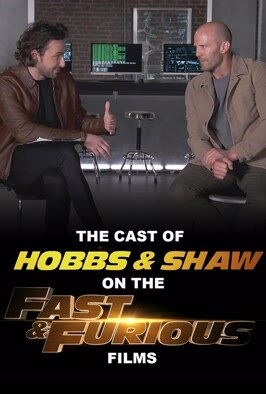 The Cast of Hobbs & Shaw on the