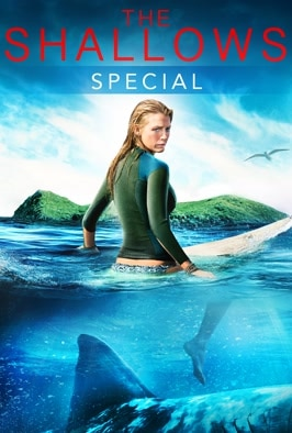 The Shallows Special