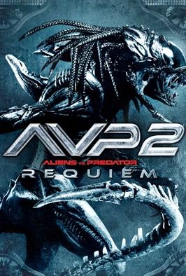 AVPR - Aliens vs Predator: Requiem