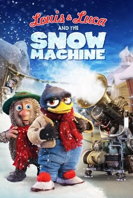 Louis & Luca and the Snow Machine (Solan og Ludvig - Jul i Flåklypa)