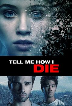 Tell Me How I Die image