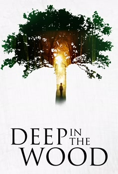 Deep in the Wood (2015) image
