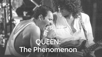 Queen: The Phenomenon
