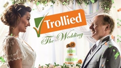 Trollied: The Wedding