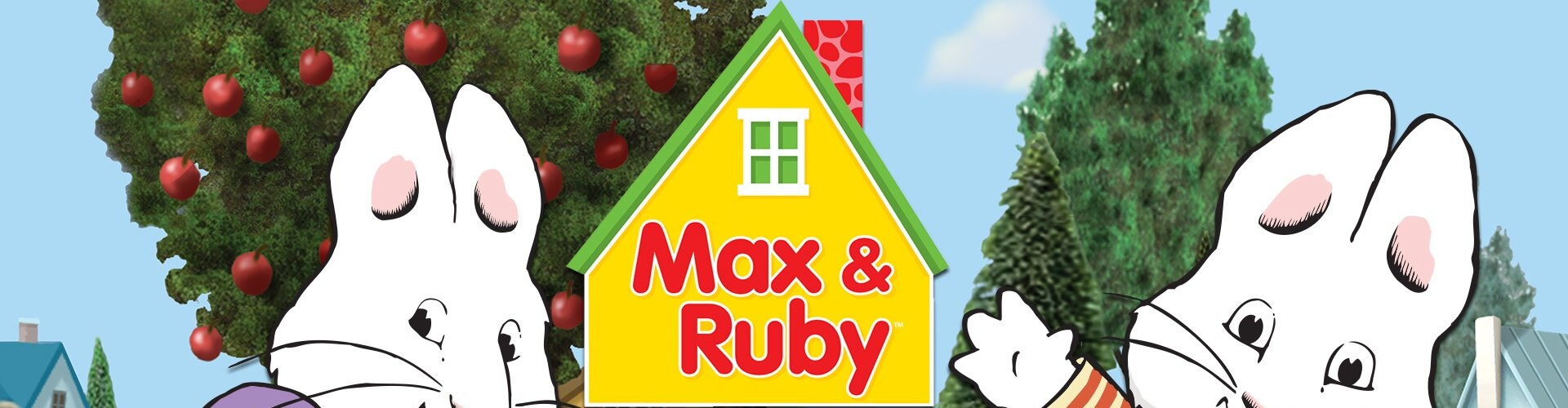 Watch Max & Ruby Online