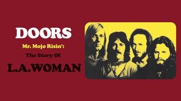 The Doors: Mr Mojo Risin'...