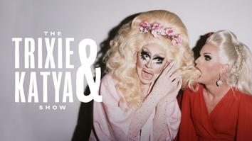 The Trixie and Katya Show