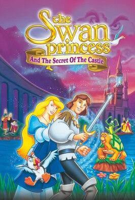 The Swan Princess: The Secret...