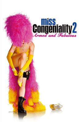 Miss Congeniality 2...