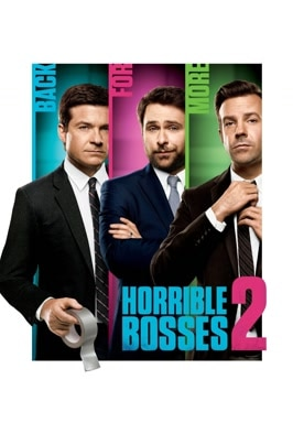 Horrible Bosses 2: Extended