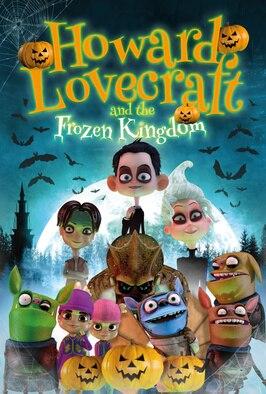 Howard Lovecraft & The Frozen Kingdom