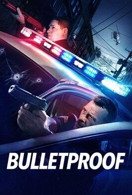 Bulletproof (2019)