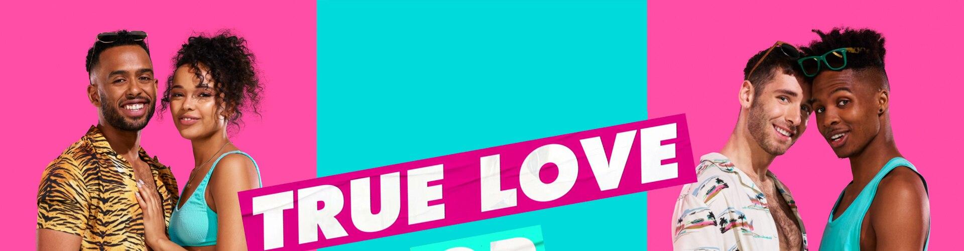 Watch True Love or True Lies? Online
