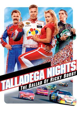 Talladega Nights: The Ballad Of...