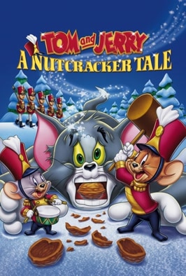 Tom And Jerry: A Nutcracker Tale