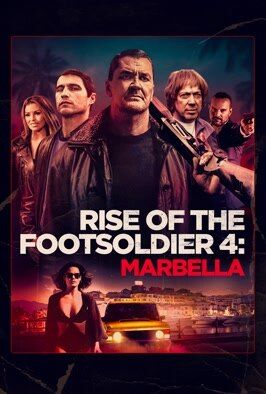 Rise Of The Footsoldier 4....