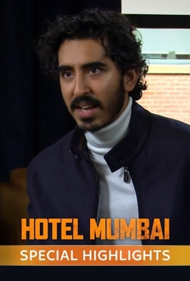 Hotel Mumbai: Special Highlights