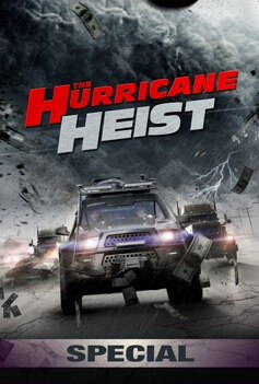 The Hurricane Heist: Special image