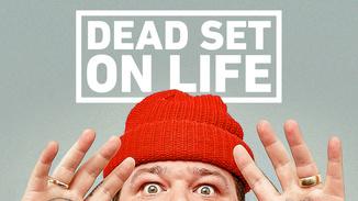 Dead Set on Life image