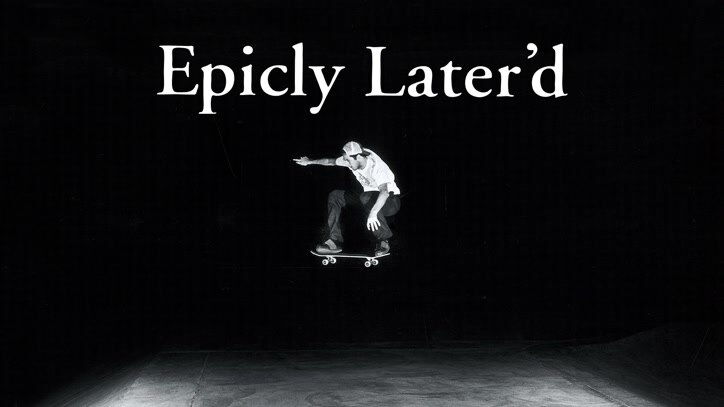 Watch Epicly Later'd Online