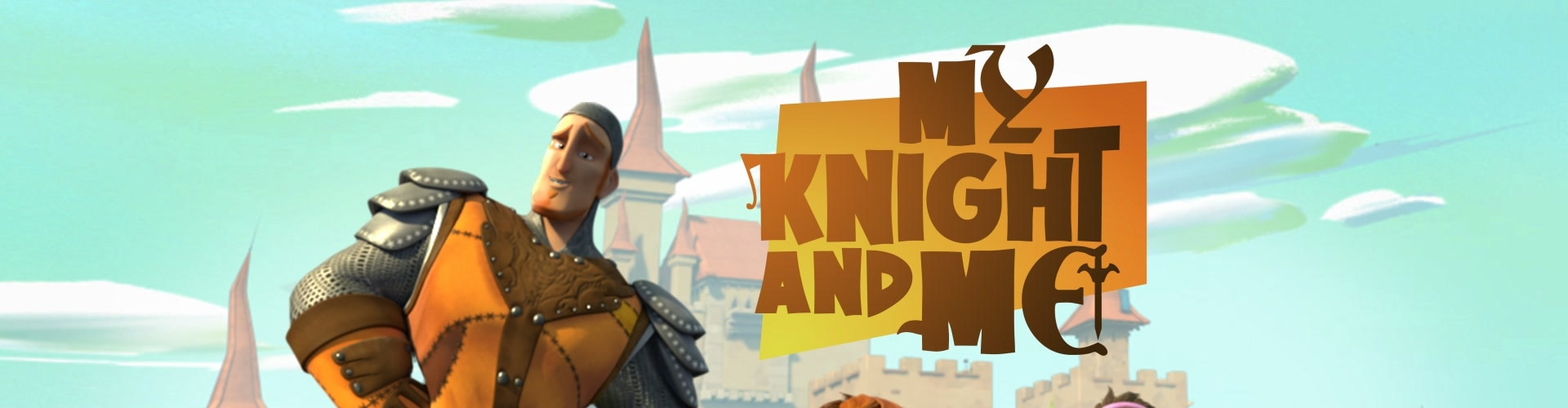 Watch My Knight and Me Online