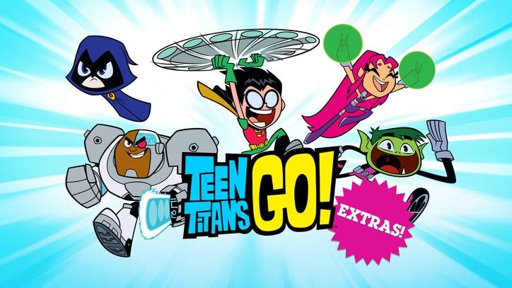 Watch Teen Titans Go!: Extras Online