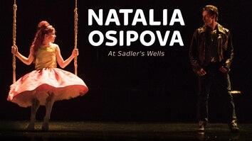 Natalia Osipova At Sadler's Wells