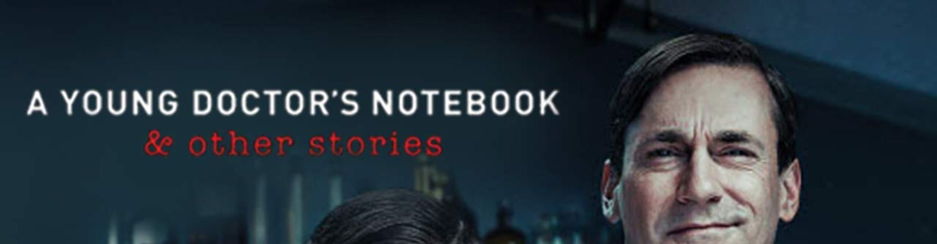 Watch A Young Doctor's Notebook... Online