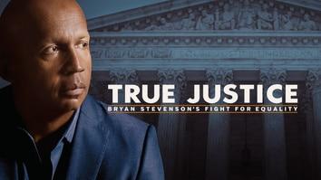 True Justice: Bryan Stevenson's...