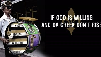 If God Is Willing And Da Creek...