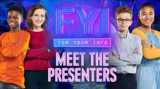 FYI: Meet The Presenters image
