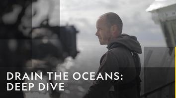 Drain The Oceans: Deep Dive
